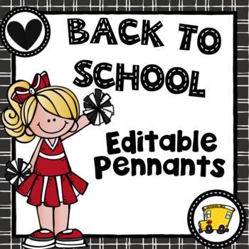 Back to School Pennants ~ Editable