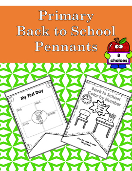 Back to School Pennants - Kindergarten/First Grade