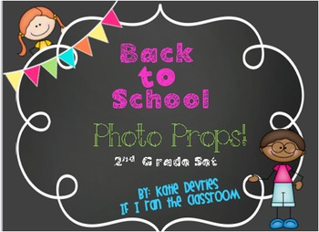 Back to School Photo Props 2nd Grade