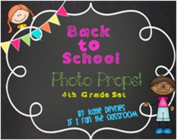 Back to School Photo Props 4th Grade