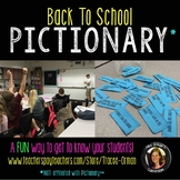 Back to School Pictionary Get-to-Know-You First Day Activity