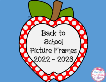 First Day of School Picture Frames 2016 - 2017