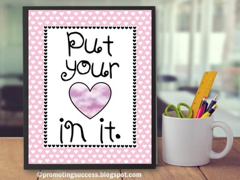 Inspirational Quote Poster for Kids Put Your Heart In It ~ Pink Classroom Decor