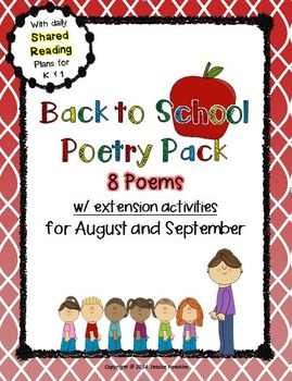 Back to School Poetry Pack ~ w/ daily Shared Reading Plans {Common Core Aligned}