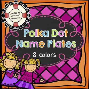 Back to School - Polka Dot Name/Desk Plates  FREE