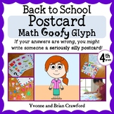 Back to School Postcard Math Goofy Glyph (4th grade Common Core)