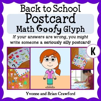 Back to School Postcard Math Goofy Glyph (Kindergarten Common Core)