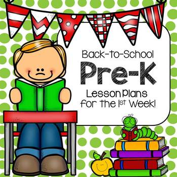 Back-to-School Pre-K Lesson Plans for the 1st Week