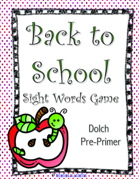 Back to School: Pre-Primer Sight Word Game