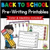 Back to School Pre-Writing Printables