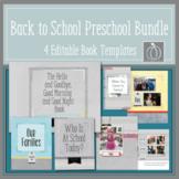 Back to School Preschool Bundle  Editable Book Templates