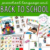 THEME OF THE WEEK: Back to School Preschool Language Unit