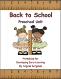 Back to School ~ Preschool Unit Printable