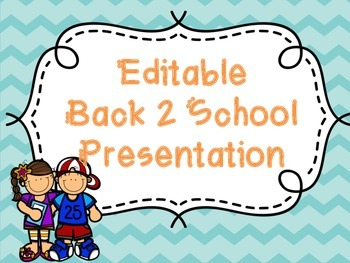 Editable Back to School Presentation - Chevron Theme