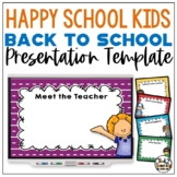 Back To School PowerPoint Template for Meet The Teacher and Open House EDITABLE