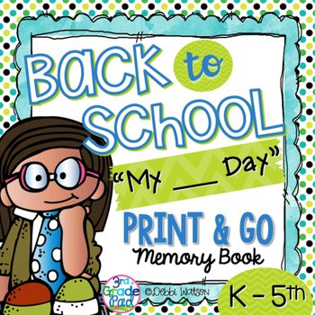 "Back to School Print & Go Booklet Customized for  ""My ___ Day of ___"" for K-5"