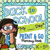 """Back to School Print & Go Booklet Customized for  """"My First Day of"""" for K-5"""