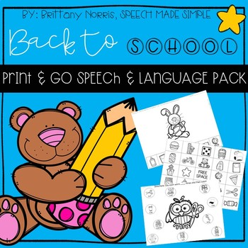 Back to School Print and Go Speech and Language Pack
