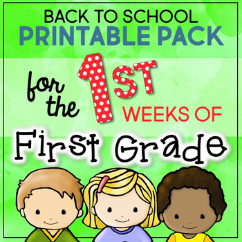 Back to School Activities for the First Weeks of First Grade