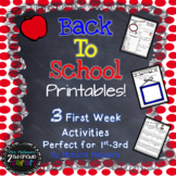 Back to School Printables! 3 First Week Activities