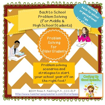 Back to School Problem Solving for Middle & High School Students