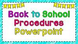 Back to School Procedures PPT