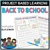 Back to School Project Based Learning August - Kindergarten