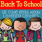 Back to School QR Code Read Aloud Listening Centers