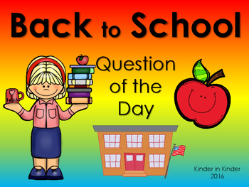 Back to School Question of the Day Kindergarten