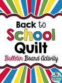Back to School Quilt Bulletin Board Activity