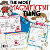 The Most Magnificent Thing Interactive Read-Aloud Lesson Plans and Activities