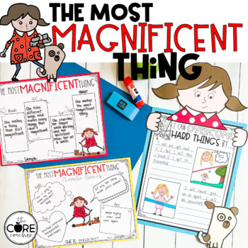 The Most Magnificent Thing: Interactive Read-Aloud Lesson Plans Activities 1-2
