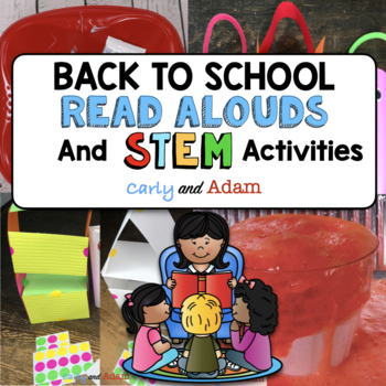 Back to School Read Aloud Lessons and STEM Activities BUNDLE