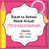 Back to School Read-Aloud Mini-Unit: Chrysanthemum