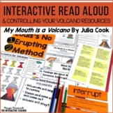 Interactive Read Aloud: My Mouth is a Volcano, Lesson Plans & Activities