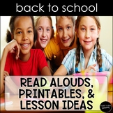 Back to School Read Alouds, Printables, & Lesson Ideas: Fi