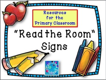 Back to School!  Read the Room ~ Classroom Signs