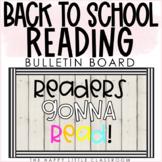 Back to School Reading Bulletin Board