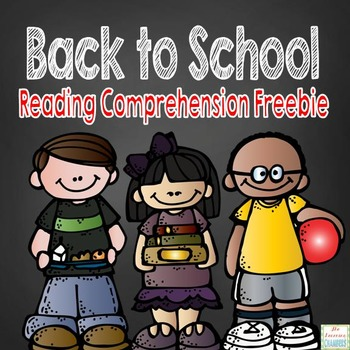 Back to School Reading Comprehension Story: Questioning, Main Idea, Retelling