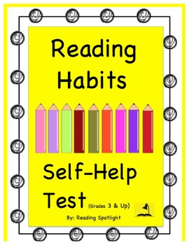 Self-Help Test: Reading Habits (Grades 3 & Up)
