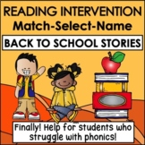 Back to School Reading Intervention MATCH-SELECT-NAME Down