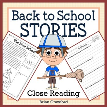 Back to School Close Reading Passages - Stories and Writing Activities