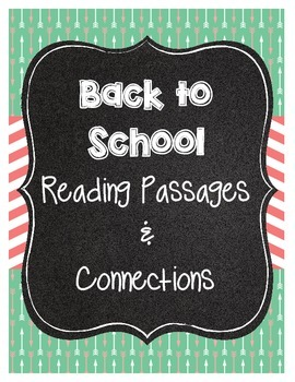 Back to School Reading Passages - Making Connections