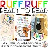 Back to School Reading- RUFF RUFF Ready to READ!
