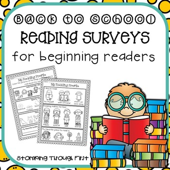Back to School Reading Surveys for Beginning Readers