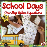 Back to School Rebus One-Step Math Equations