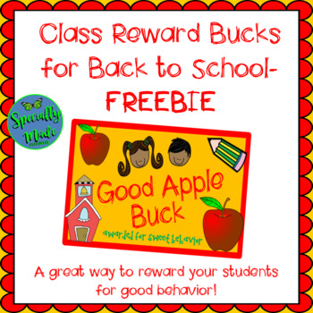 Back to School Reward System Bucks Dollars Behavior Management Apples FREEBIE
