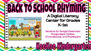 Back to School Rhyming for Google Classroom
