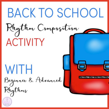 Back to School Rhythm Composition Activity
