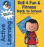 Back to School Roll 4 Fun & Fitness Board Games